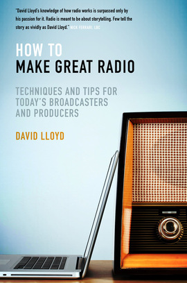 Cover how to make great radio david lloyd