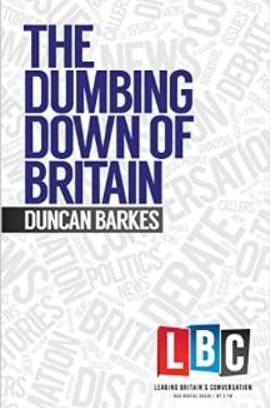 Cover the dumbing down of britian