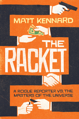 Cover racket rogue reporter vs the master of the universe