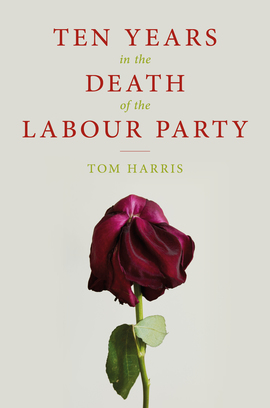 Ten Years In The Death Of The Labour Party
