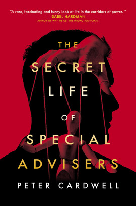 The Secret Life of Special Advisers