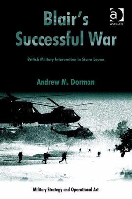Cover blairs successful war ebk british military intervention in sierra leone