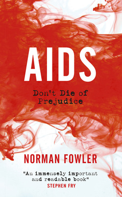 Aids by Norman Fowler